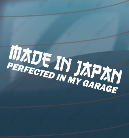 Made in Japan, perfected in my garage