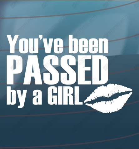 You have been passed by a girl