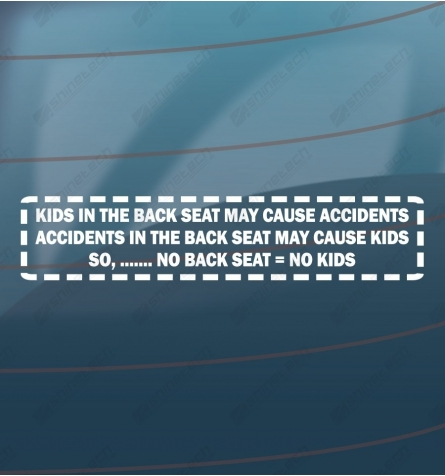 Kids in the backseat may cause accidents