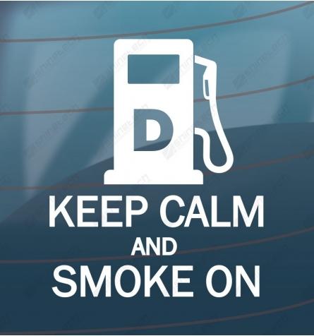 Keep calm and smoke on