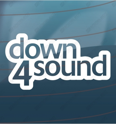 Down for sound