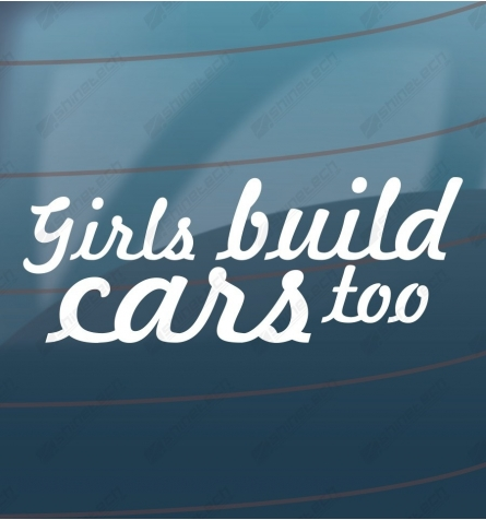 Girls build cars too