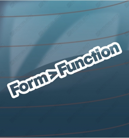 Form greater than function