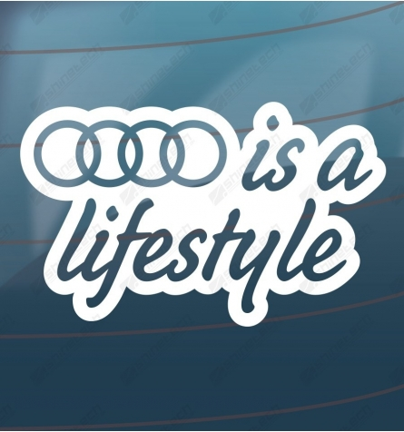 Audi is a lifestyle