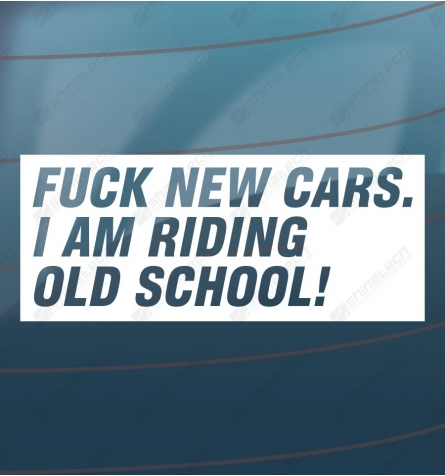 Fuck new cars I am riding old school