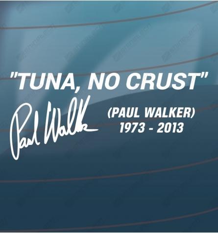 Tuna, No Crust - Paul Walker