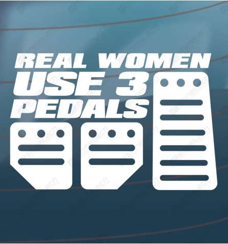 Real women use 3 pedals