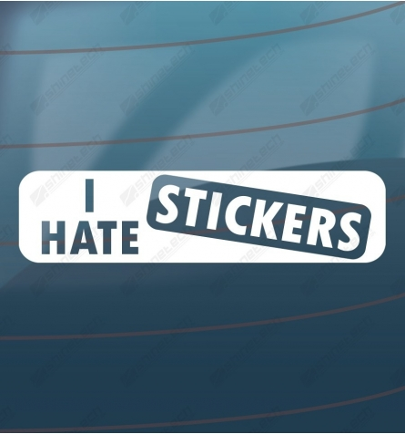 I hate stickers
