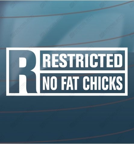 Restricted - No fat chicks