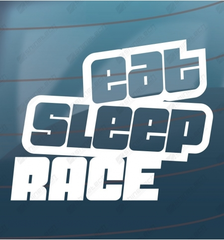 Eat sleep race sticker